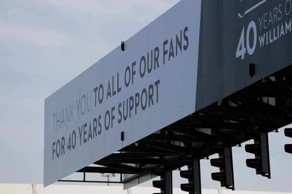 Williams 40 Event Silverstone, Northants, UK Friday 2 June 2017. Signage thanking fans at the Williams 40th anniversary event. World Copyright: Zak Mauger/LAT Images ref: Digital Image _54I9932